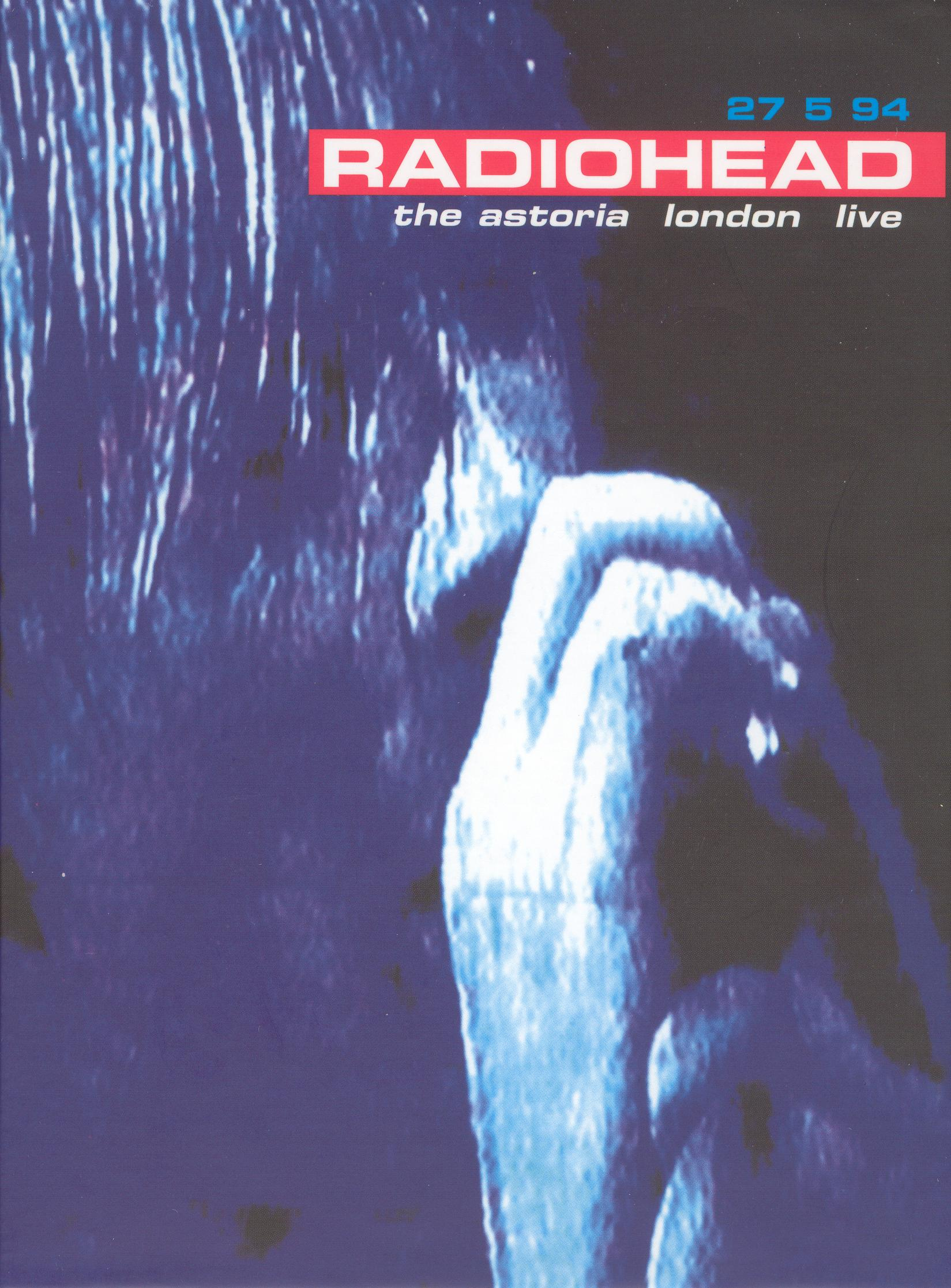 Radiohead: Live At the Astoria