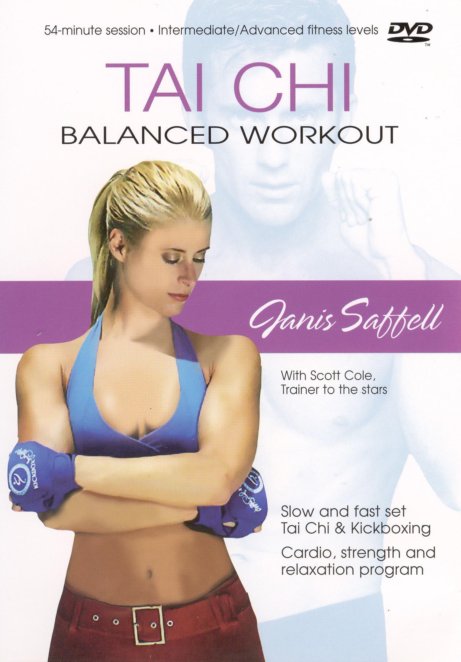 Janis Saffell: Tai Chi Balanced Workout