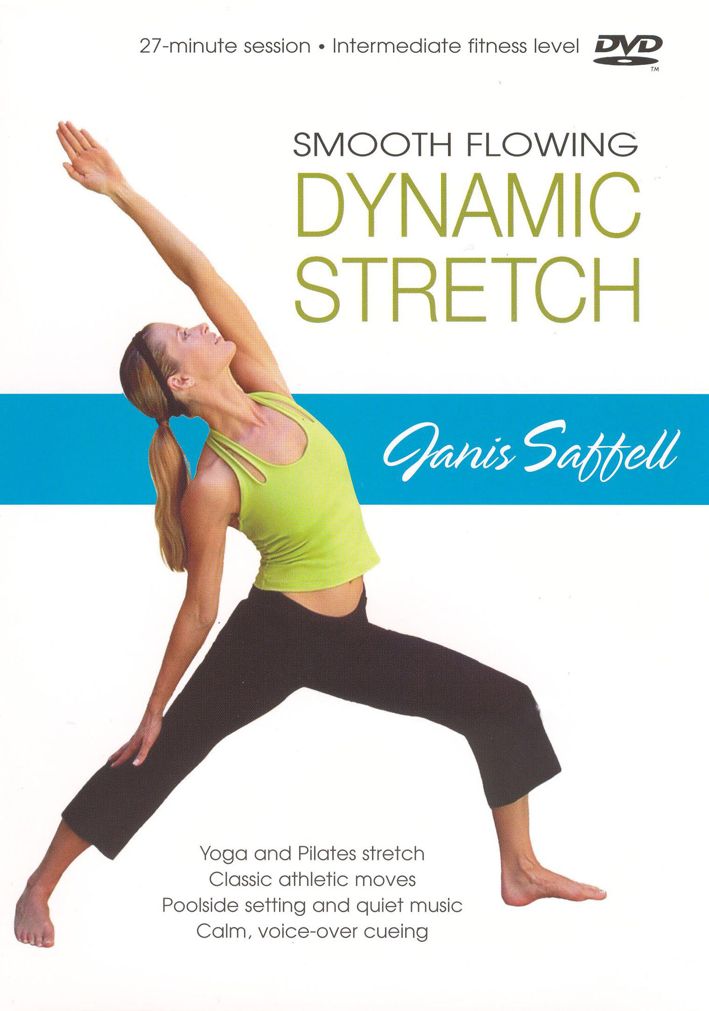 Janis Saffell: Smooth Flowing Dynamic Stretch