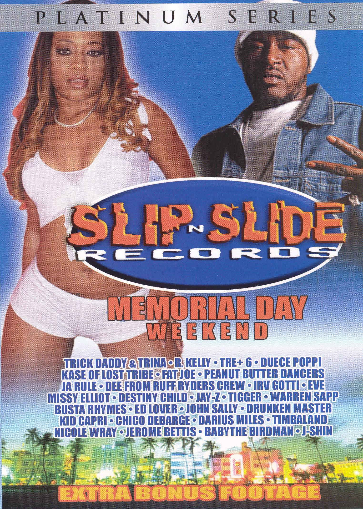 Slip N' Slide Records: Memorial Day Weekend