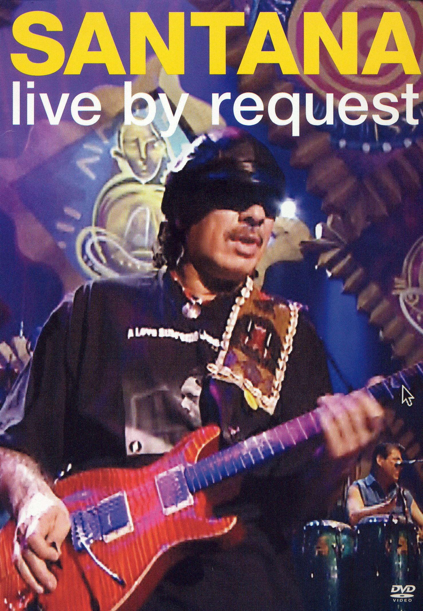 Santana: Live By Request