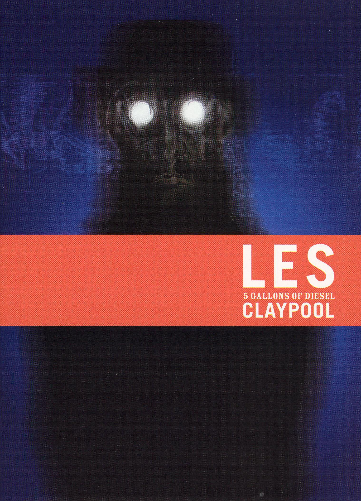Les Claypool: 5 Gallons of Diesel