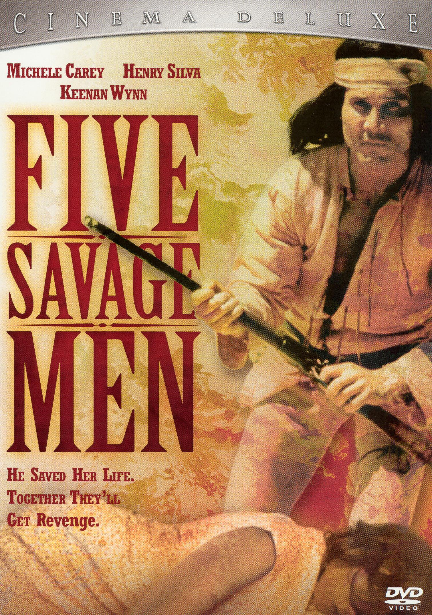 Five Savage Men