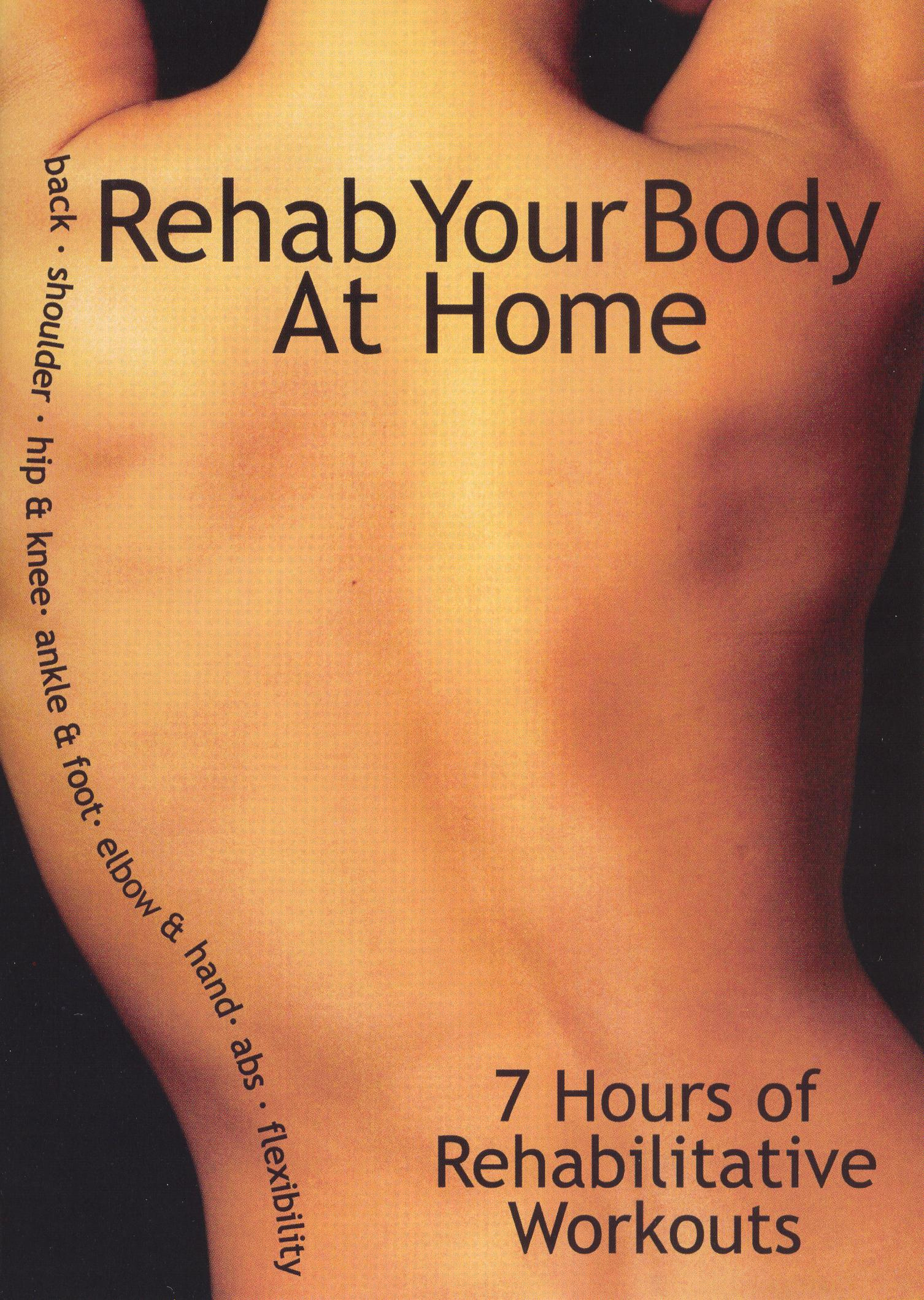 Rehab Your Body at Home