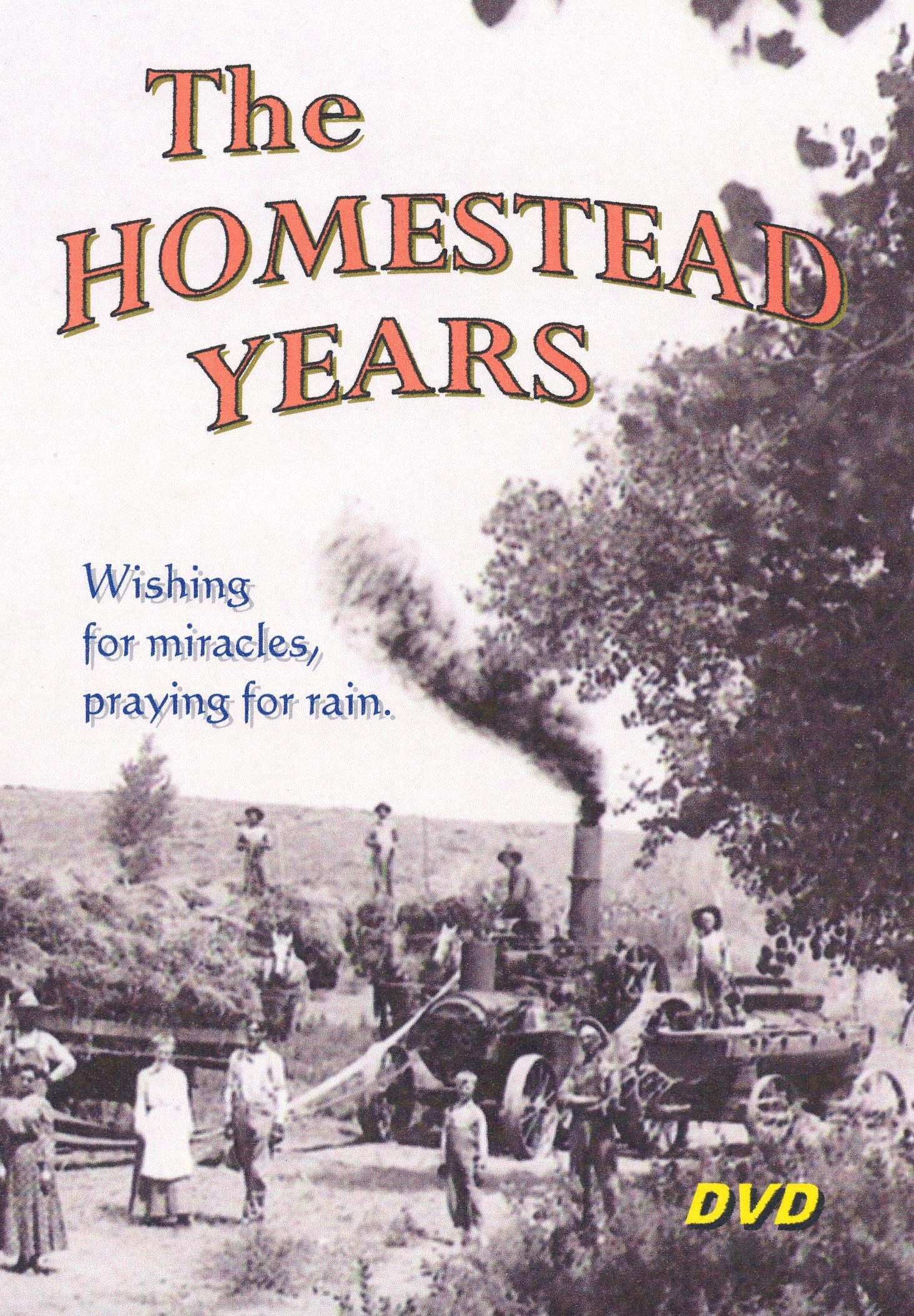 The Homestead Years