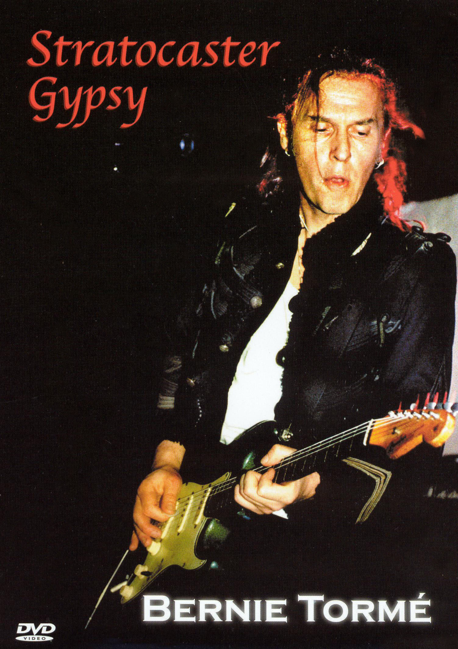 Bernie Torme: Stratocaster Gypsy - From the Early Days of Gillian