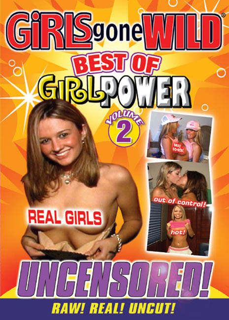 Girls Gone Wild: The Best of Girl Power, Vol. 2