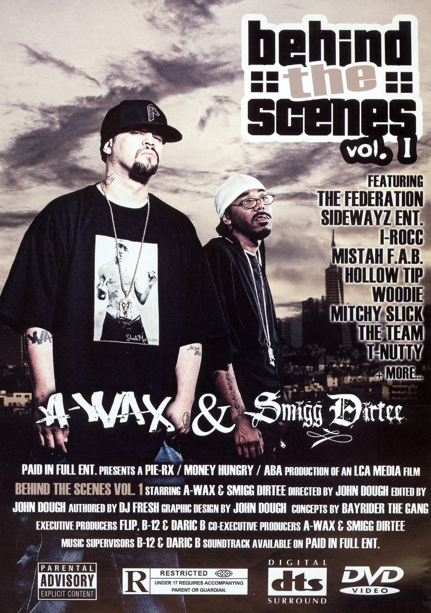 A-Wax and Smigg Dirtee: Behind the Scenes, Vol. 1