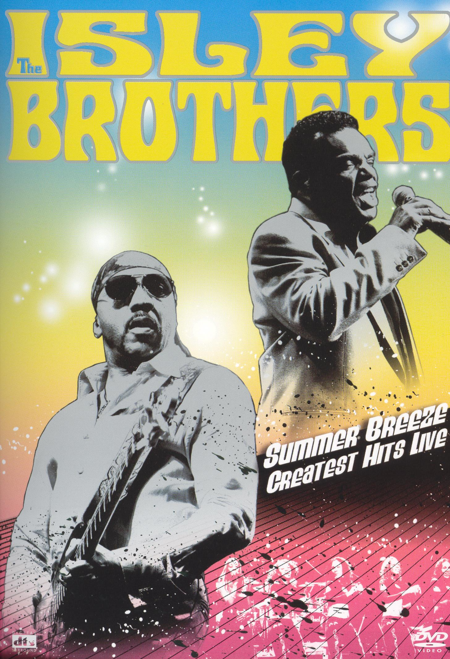 The Isley Brothers: Summer Breeze - The Greatest Hits Live