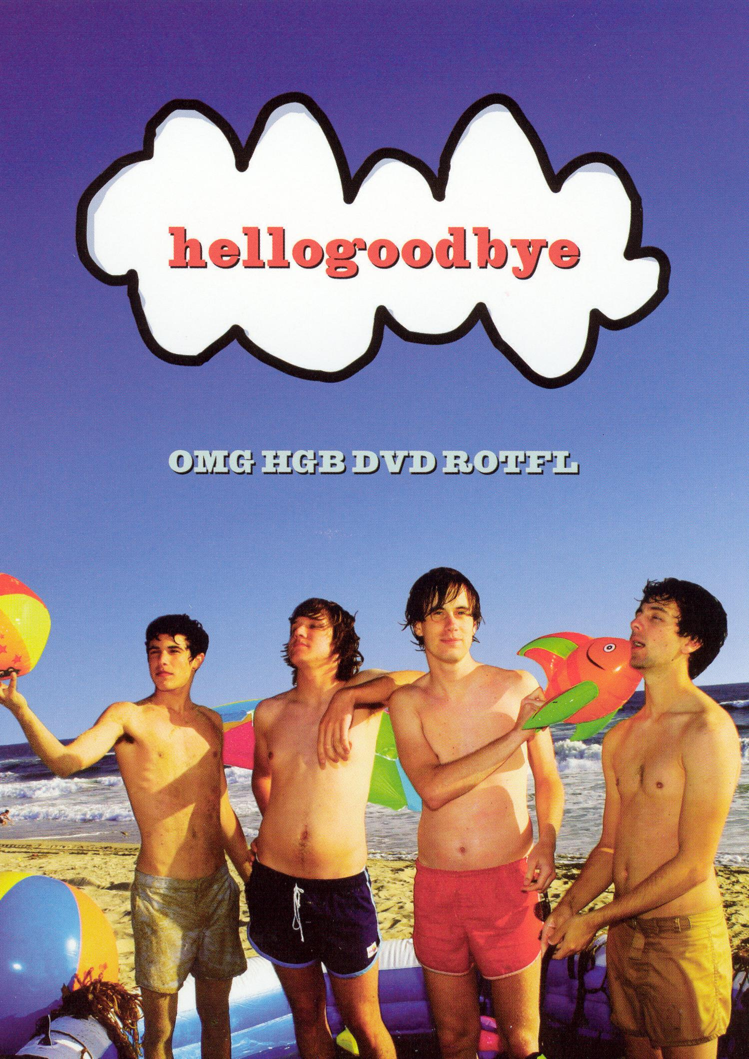 Hellogoodbye: Omg HGB DVD Rotfl