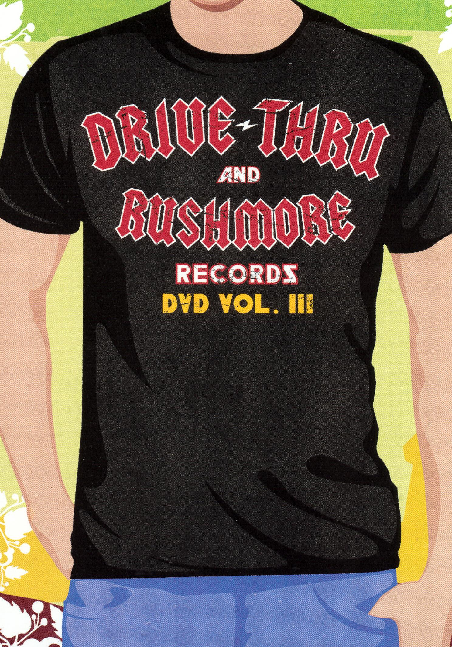 Drive-Thru and Rushmore Records DVD, Vol. III