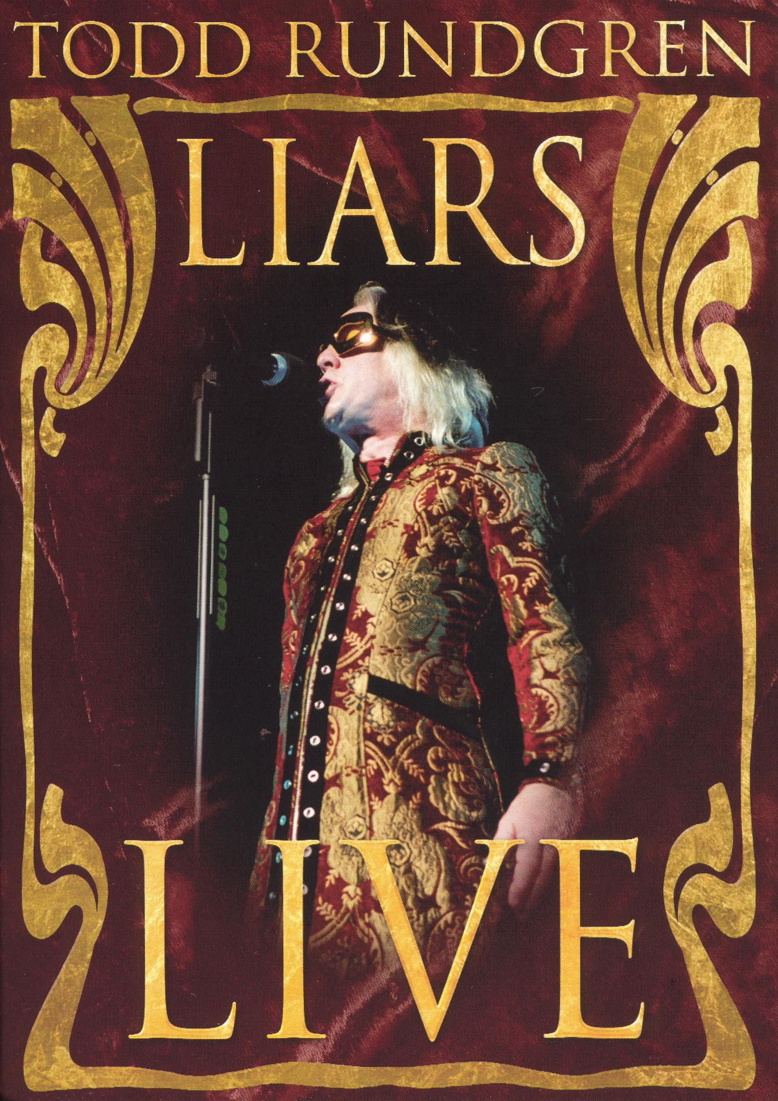 Todd Rundgren: Liars Live