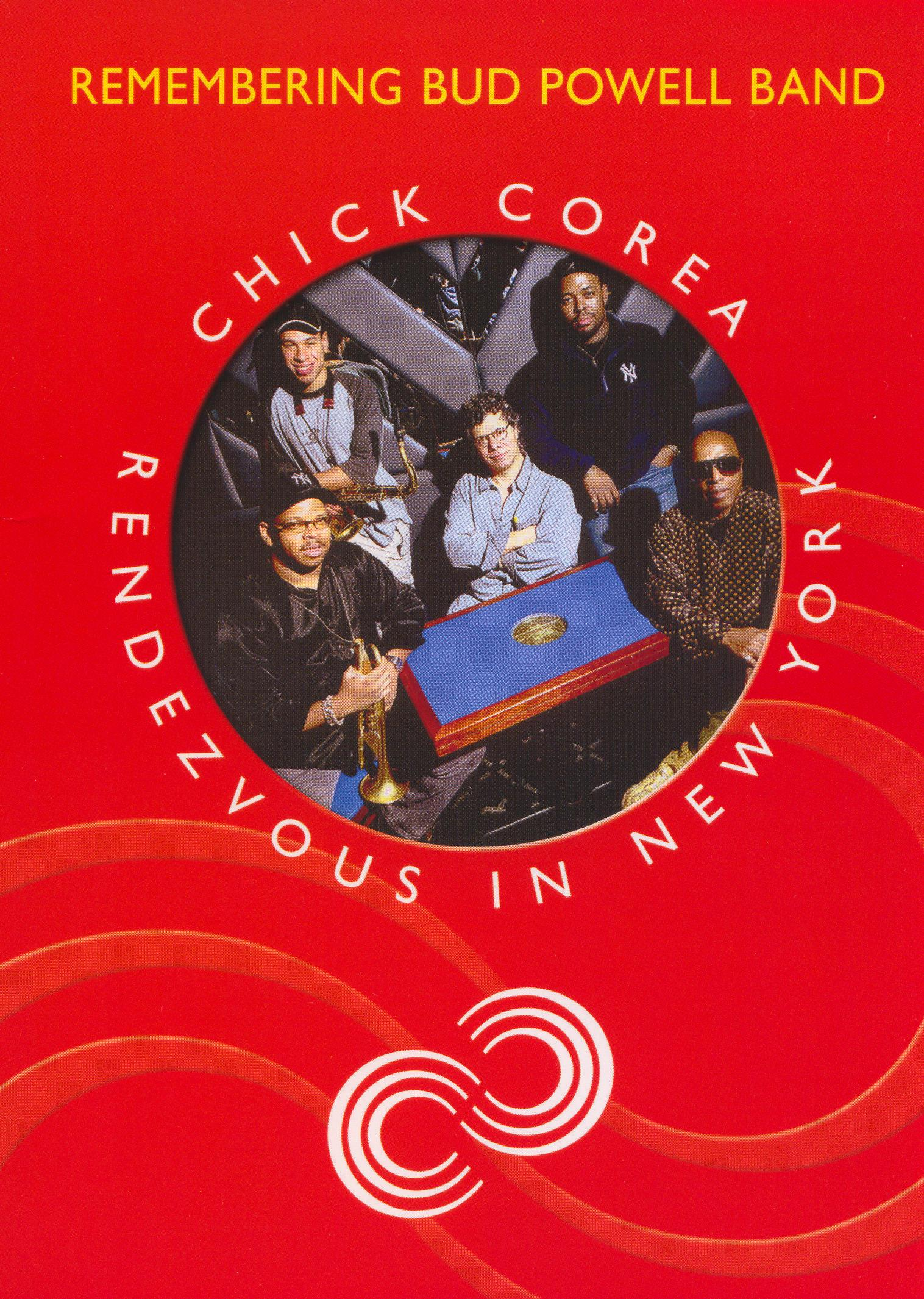 Chick Corea: Rendezvous in New York - Remembering Bud Powell Band