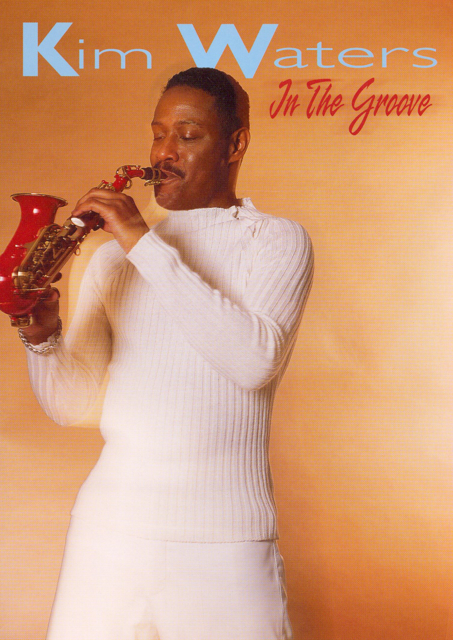 Kim Waters: In the Groove