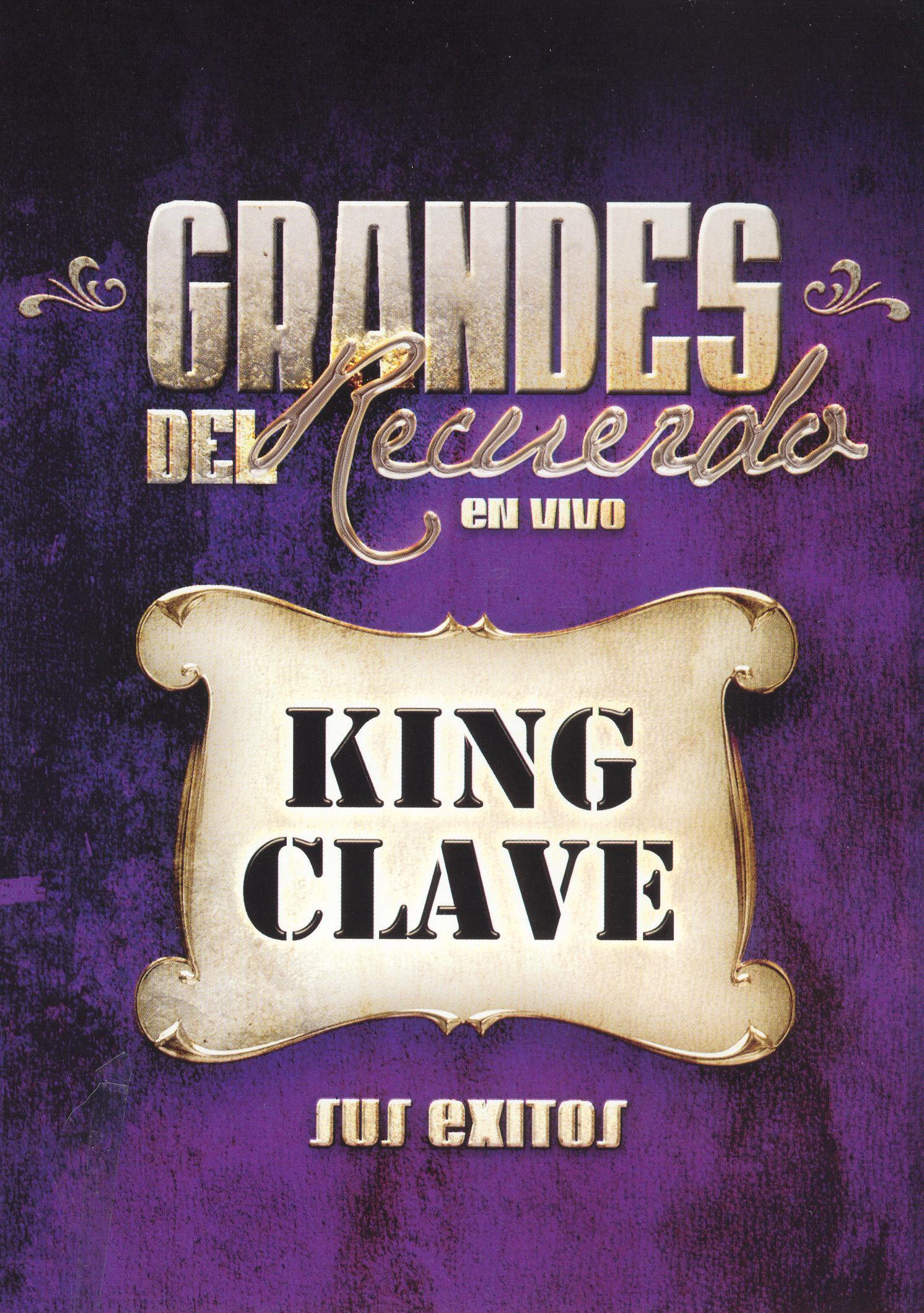 King Clave: Grandes del Recuerdo