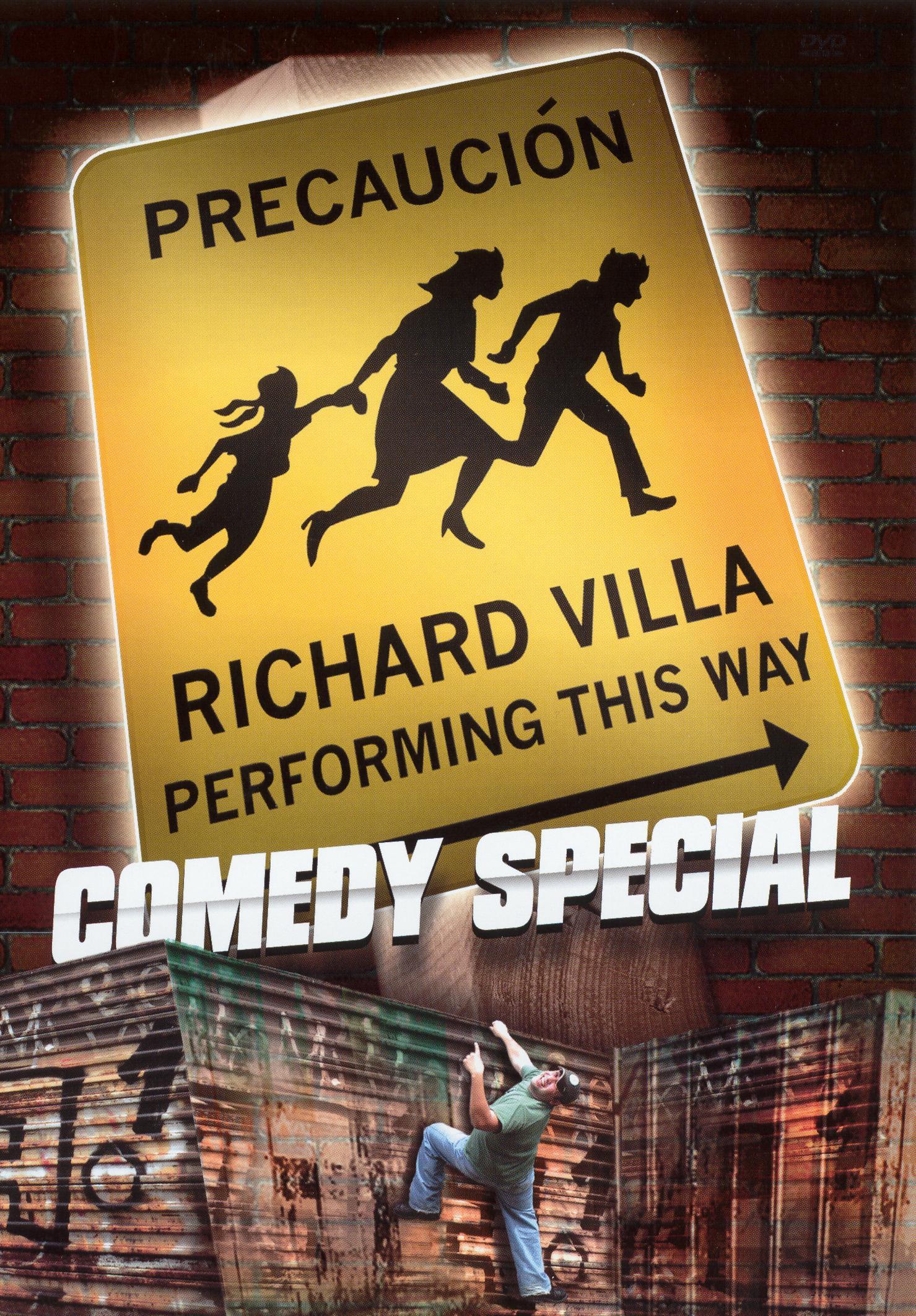 Richard Villa: Precaución - Richard Villa Performing This Way