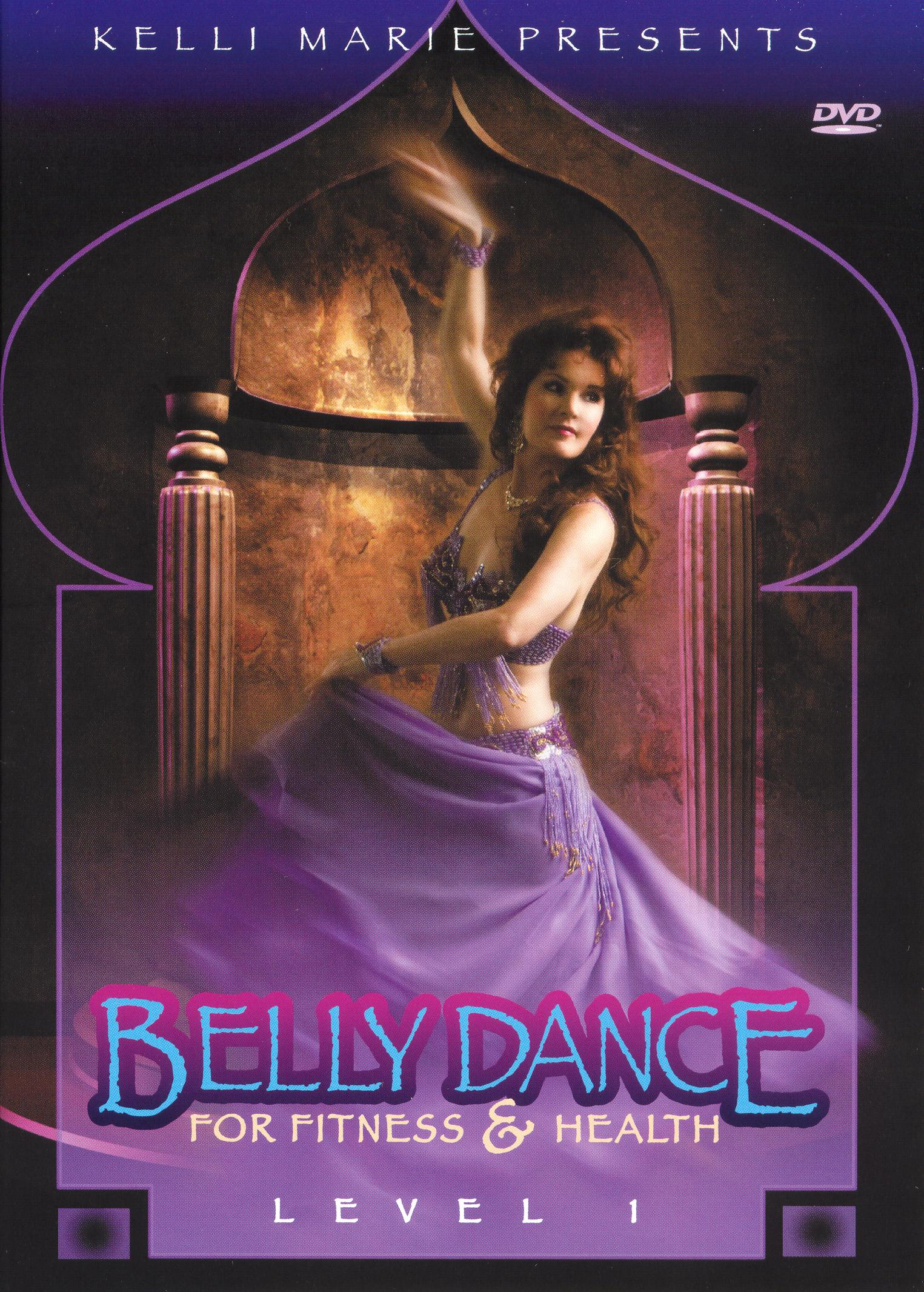 Kelli Marie: Bellydance for Fitness and Health with Kelli Marie