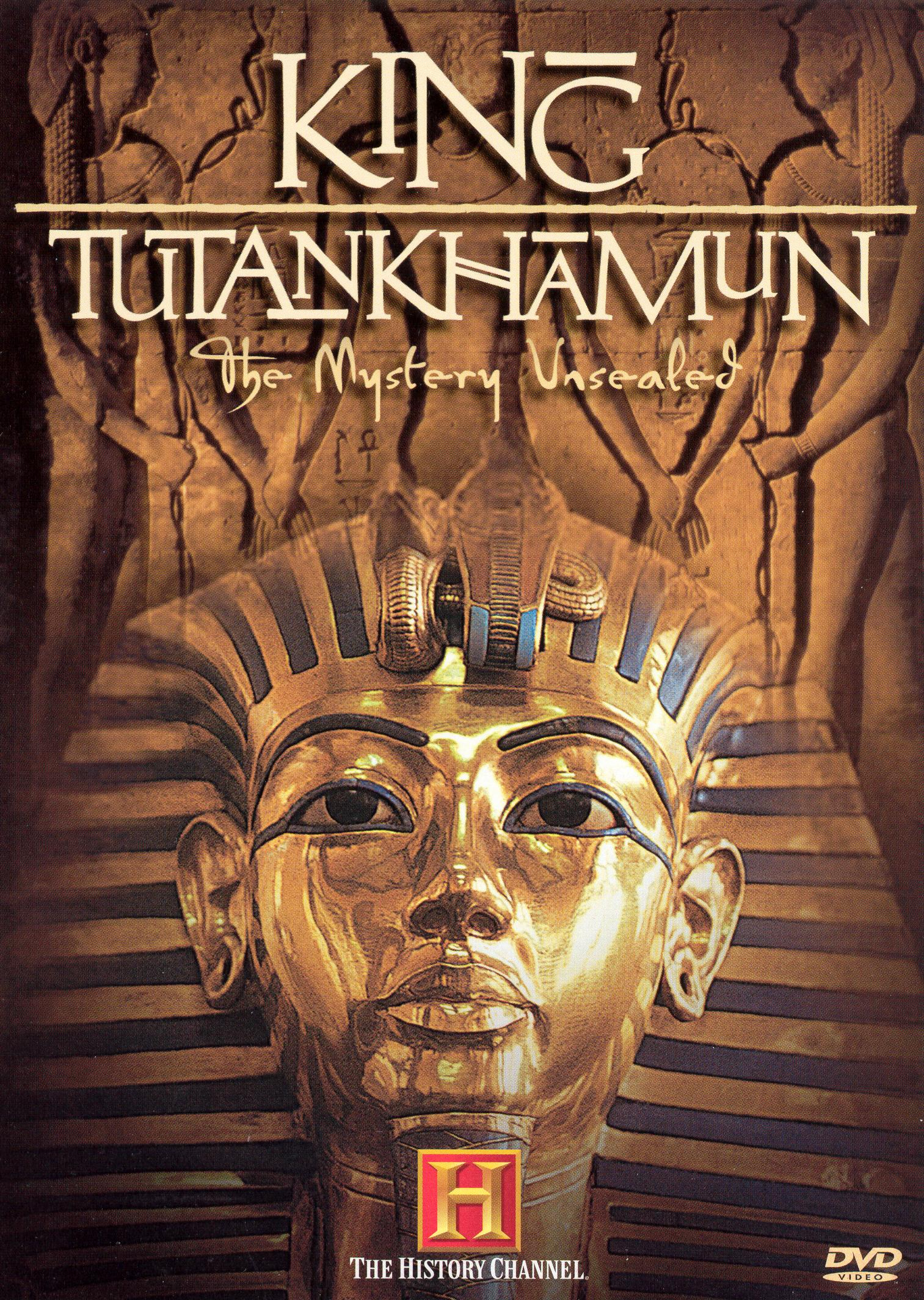 King Tutankhamun: The Mystery Unsealed