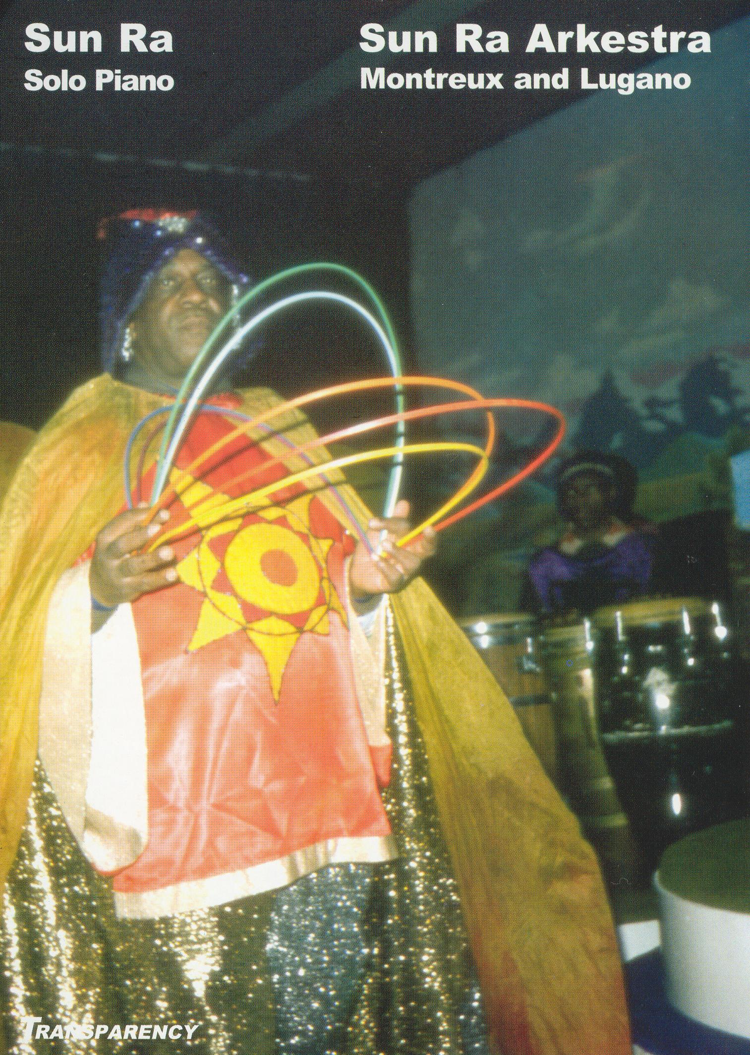 Sun Ra: Montreux and Lugano