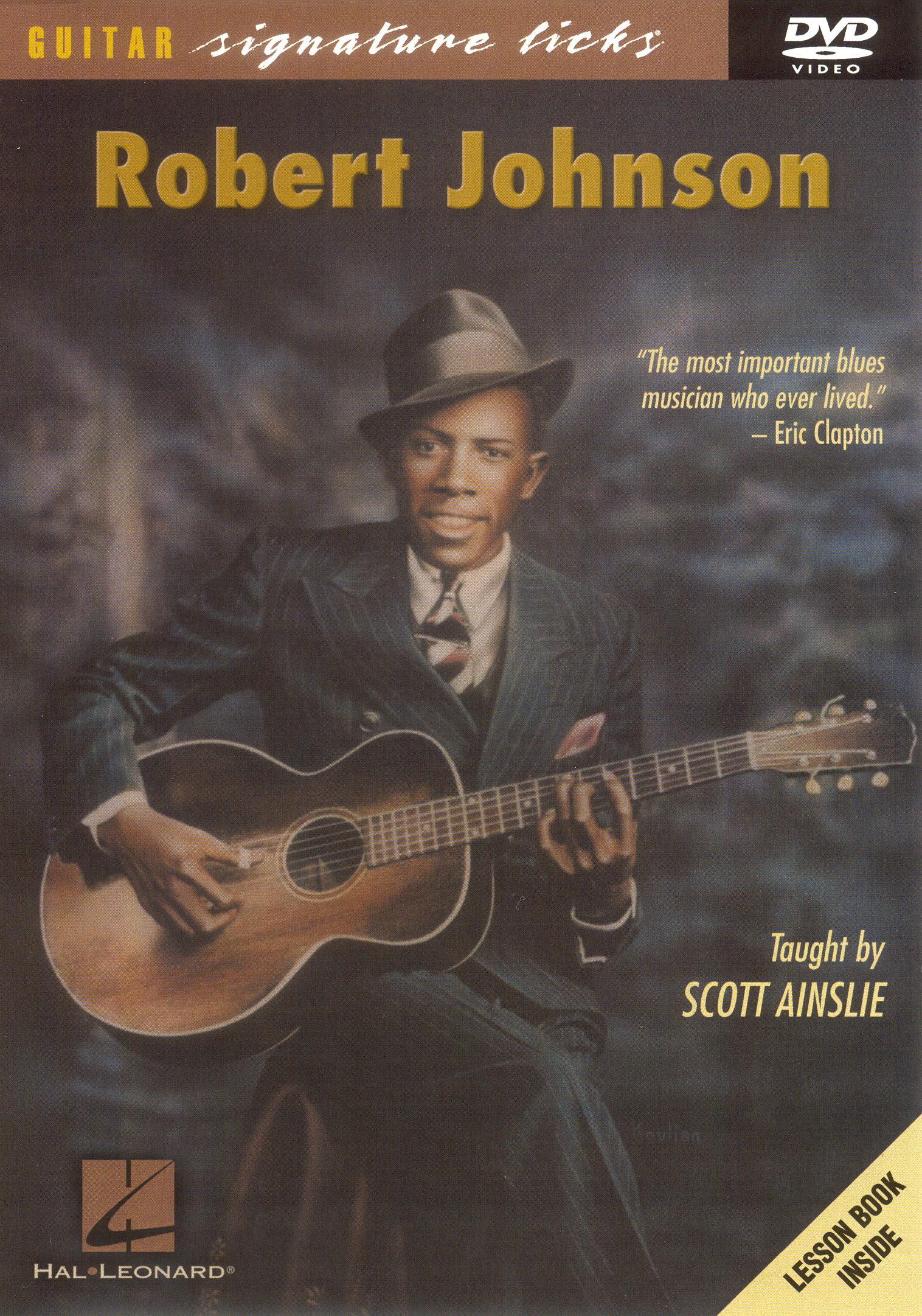 Scott Ainslie: Robert Johnson Guitar Signature Licks Series