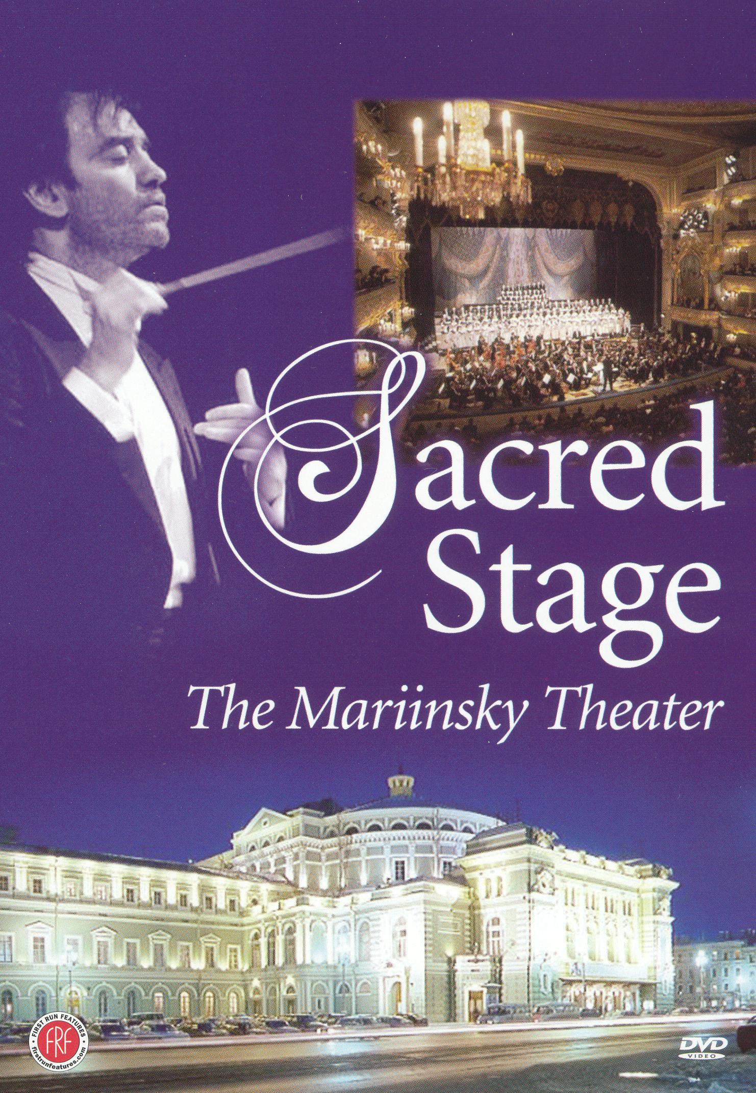 Sacred Stage: The Mariinski Theater