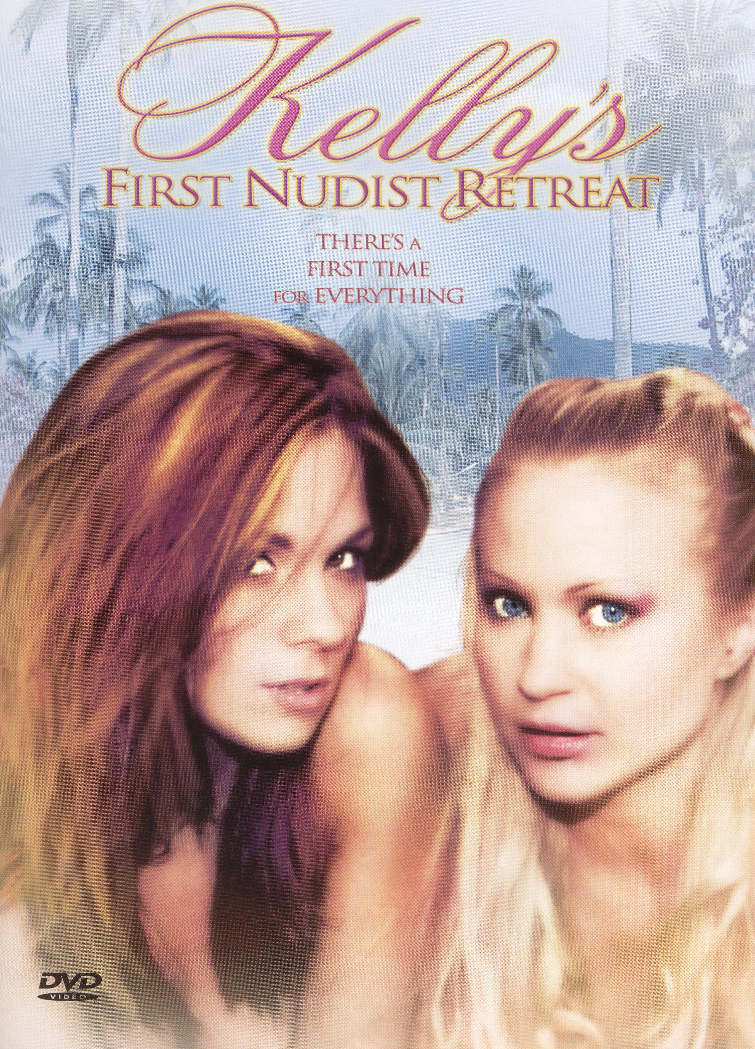 Kelly's First Nude Retreat