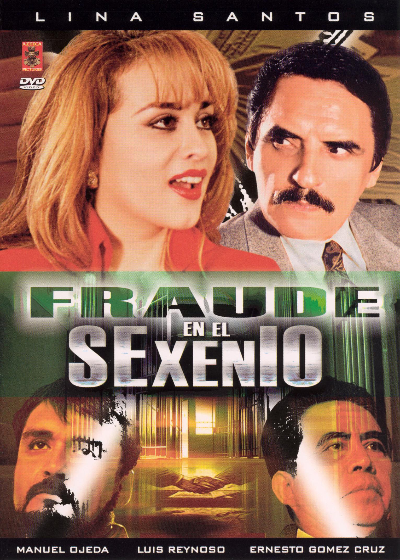 Fraude en el Sexenio
