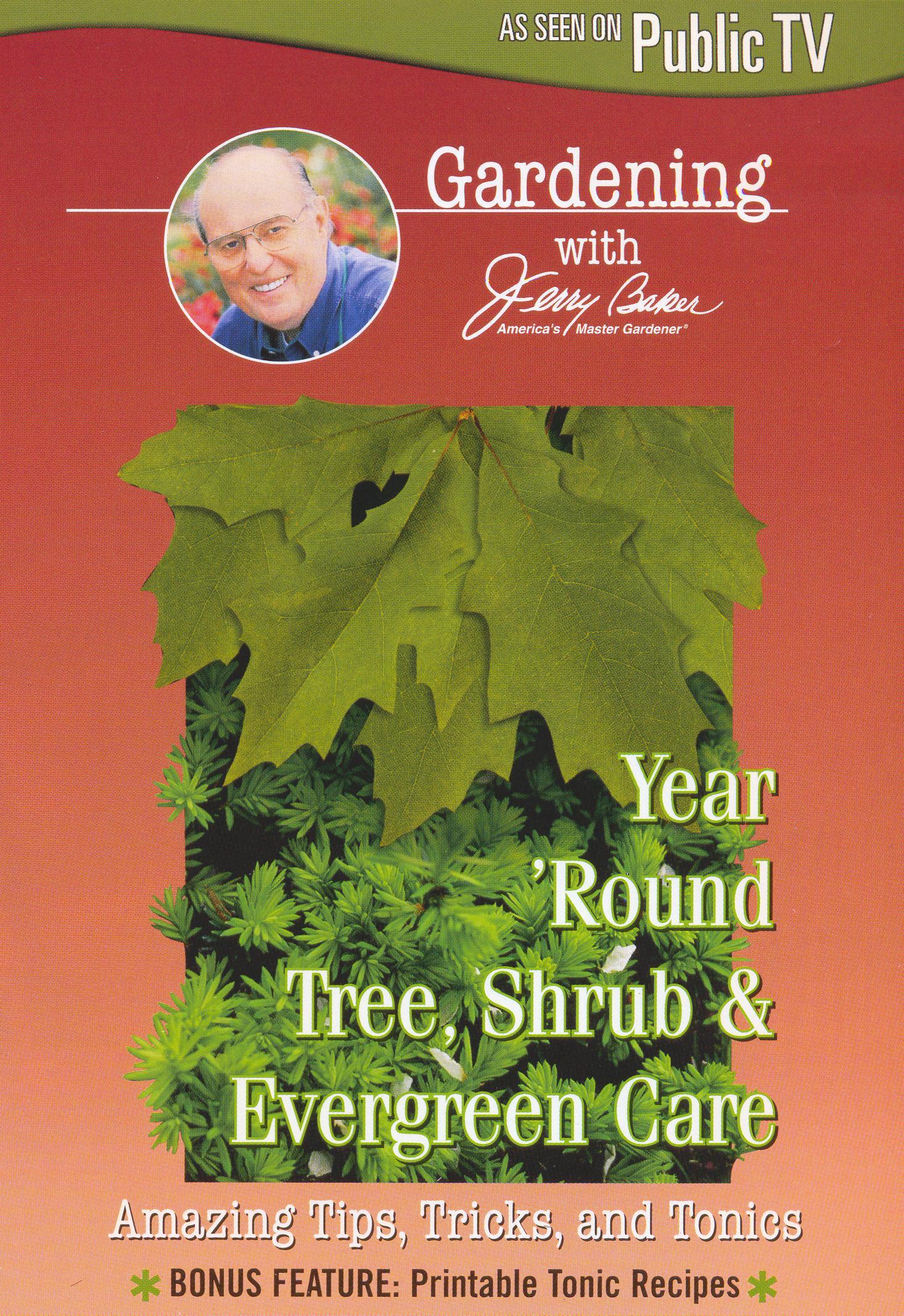 Jerry Baker: Year 'Round Tree Shrub Evergreen Care