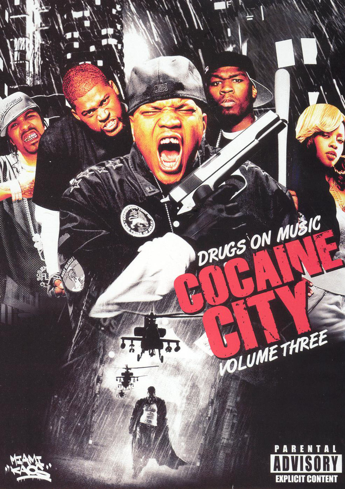 Drugs on Music: Cocaine City, Vol. 3