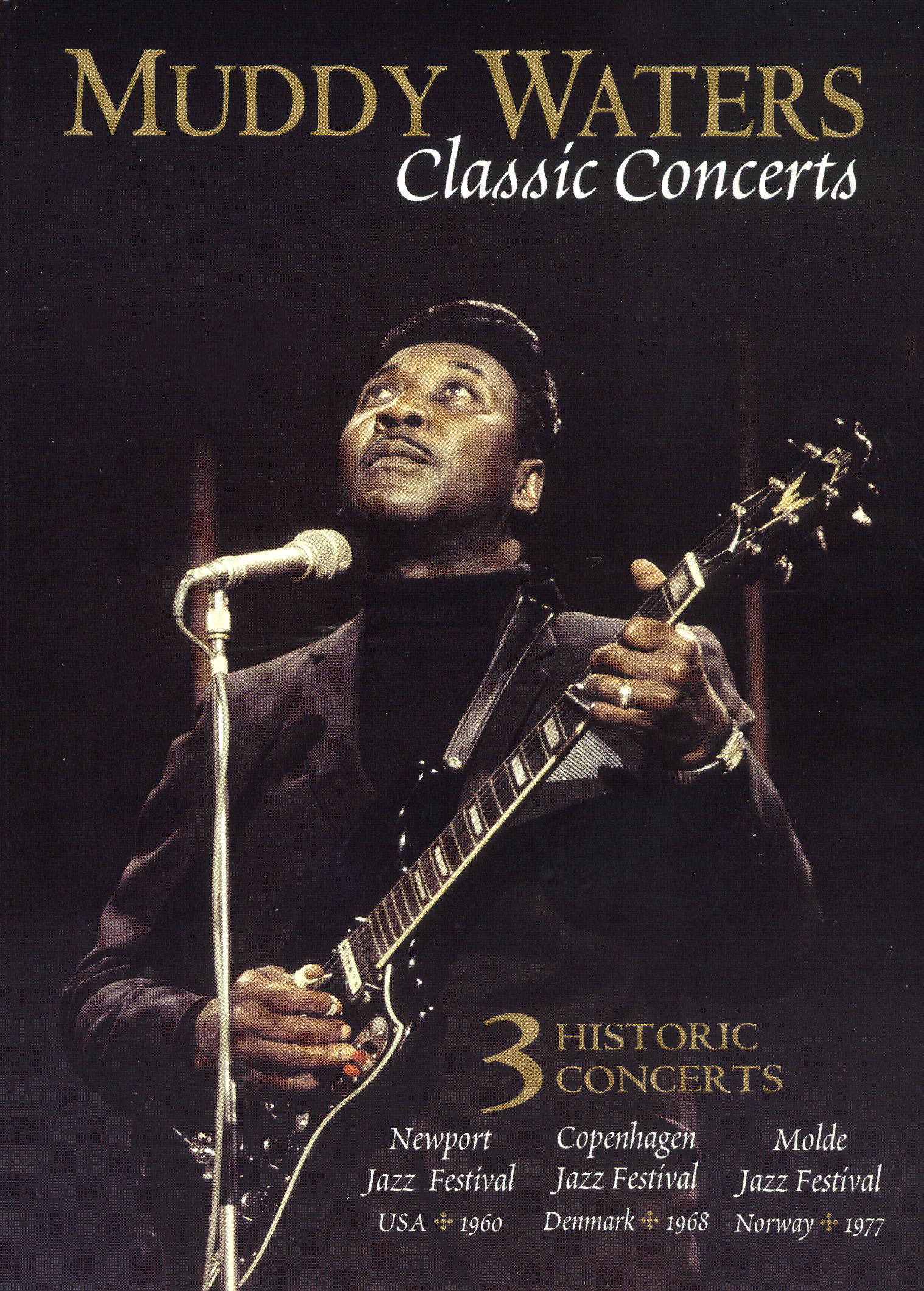 Muddy Waters: Classic Concerts