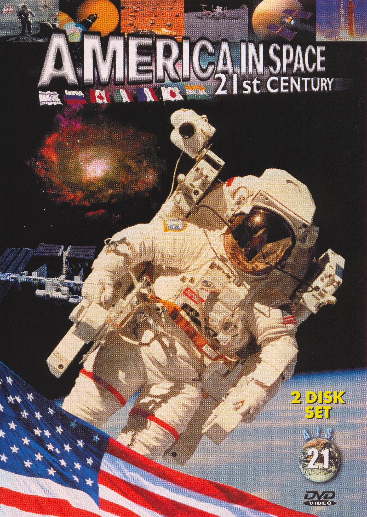 America In Space: 21st Century