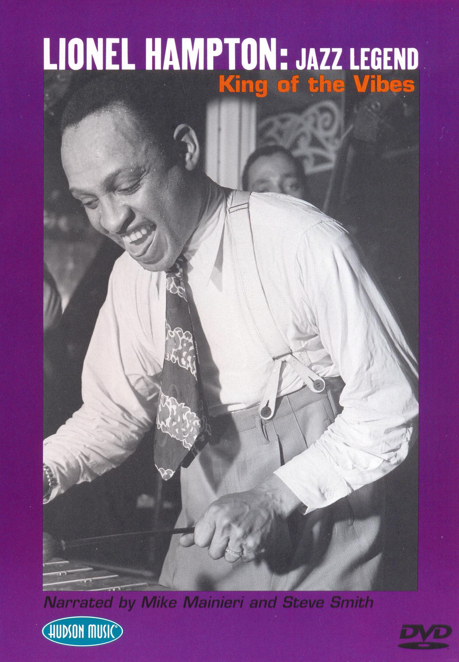 Lionel Hampton: Jazz Legend - King of the Vibes