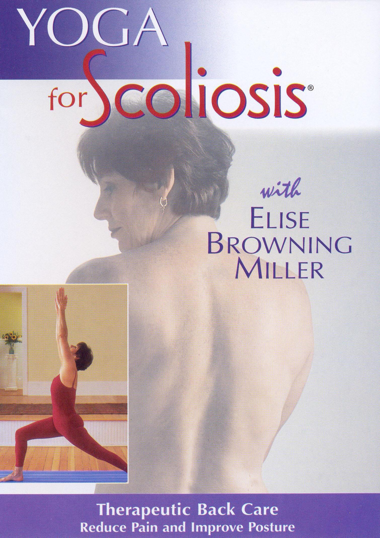 Elise Browning Miller: Yoga for Scoliosis