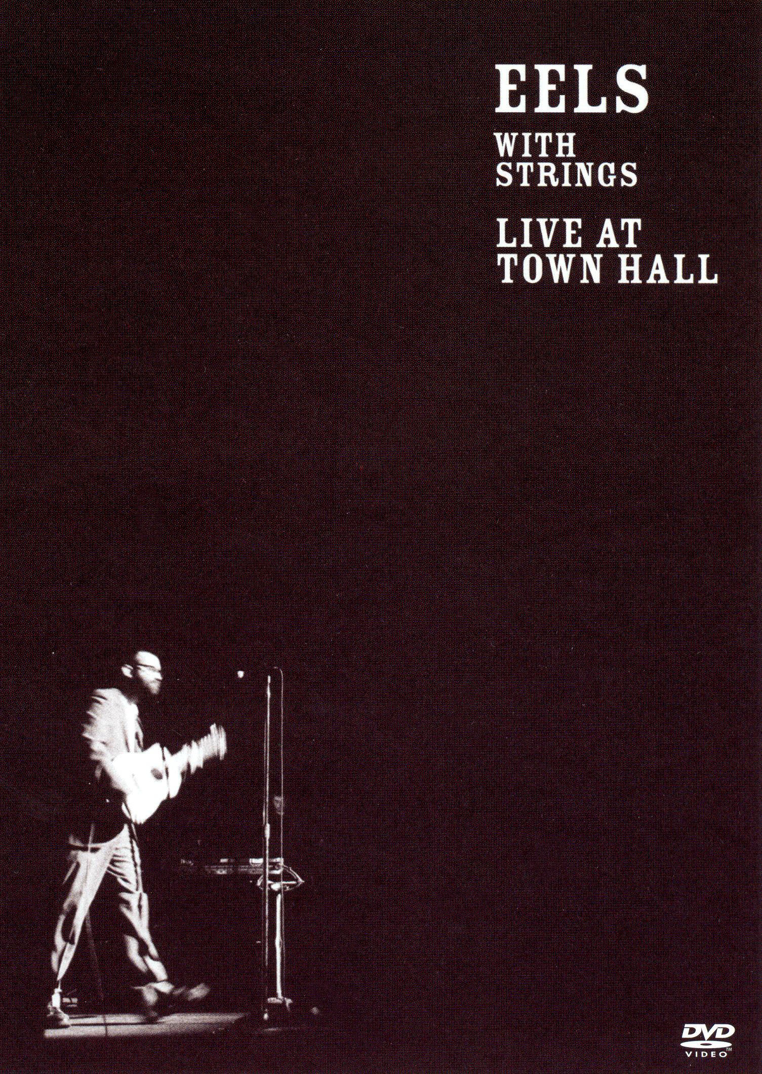 The Eels: With Strings - Live at Town Hall