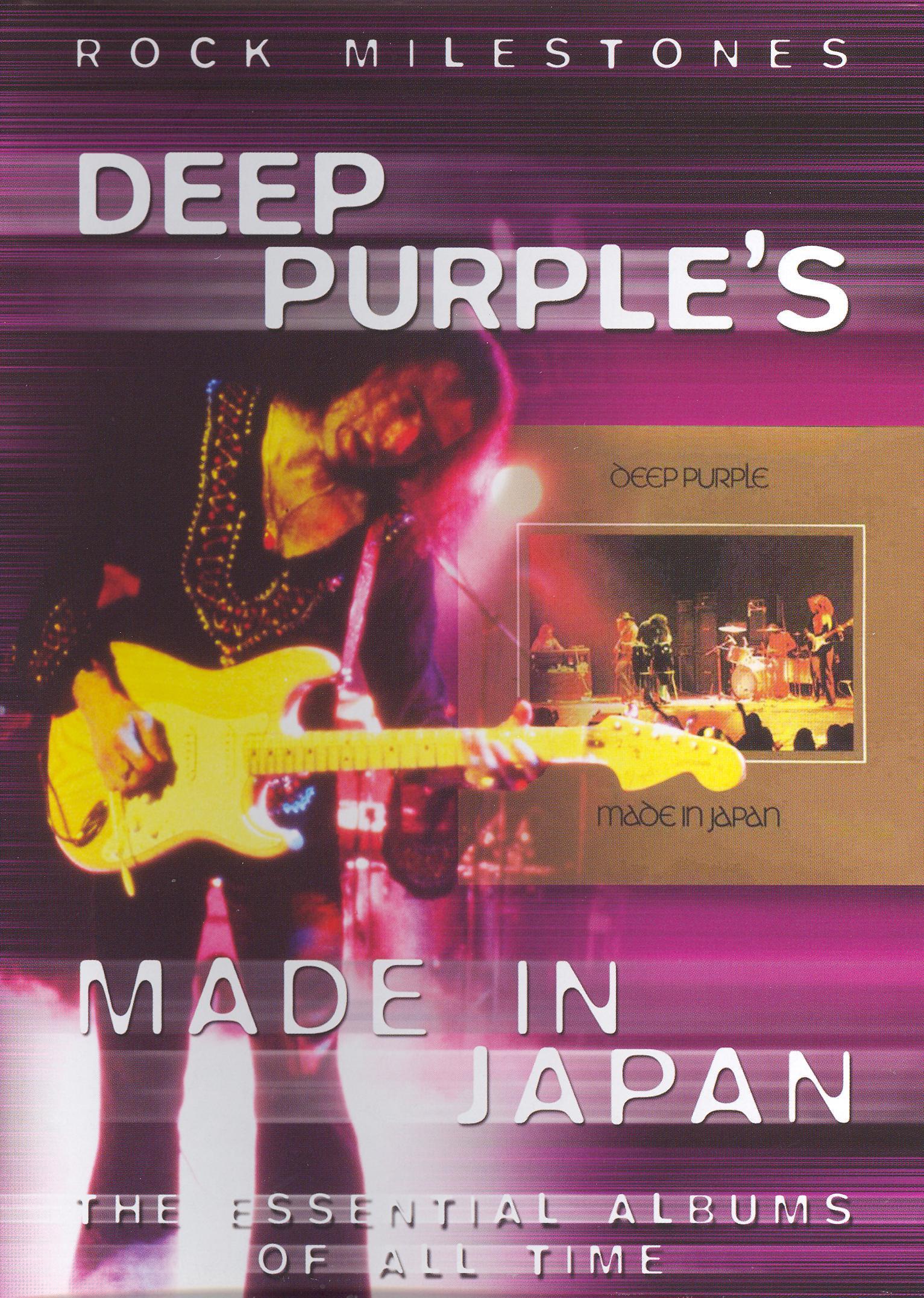 Rock Milestones: Deep Purple - Made in Japan