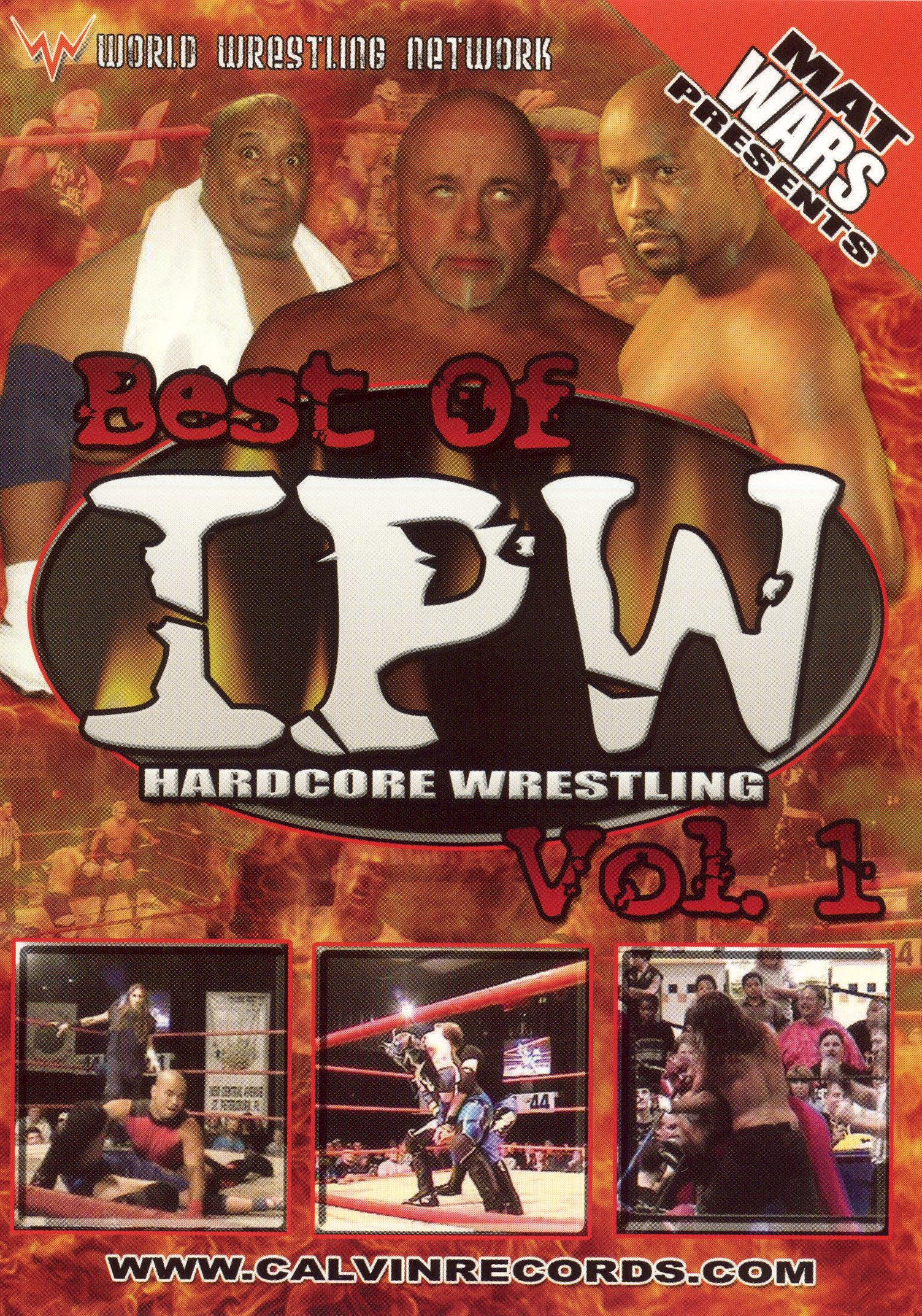 Mat Wars: Best of IPW Hardcore Wrestling, Vol. 1