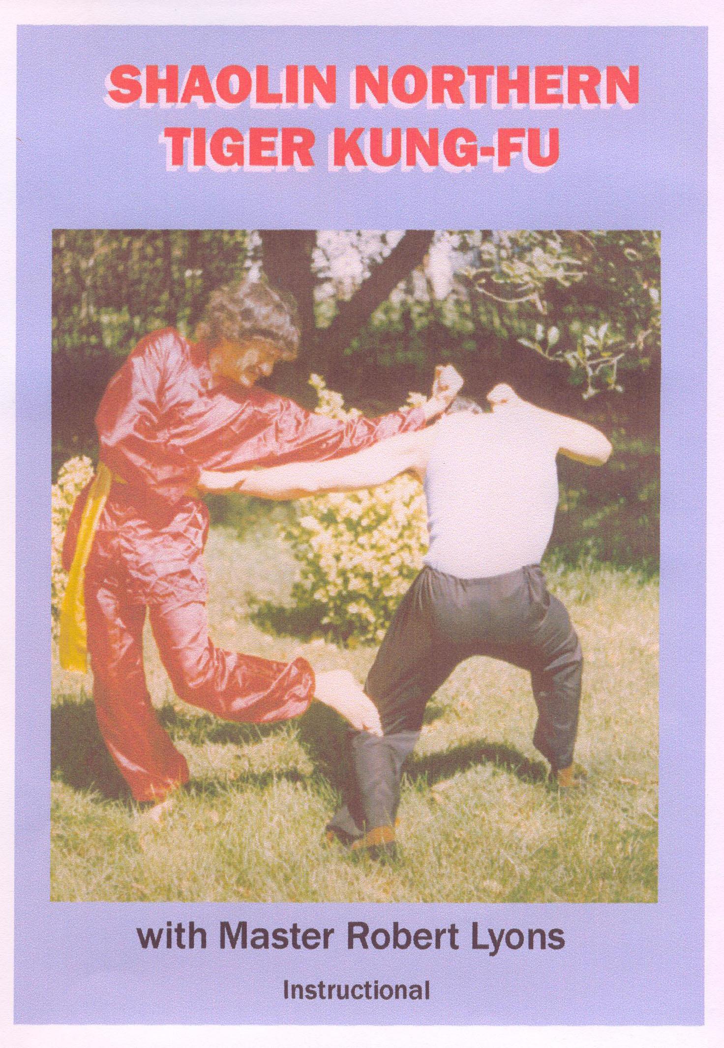 Shaolin Northern Tiger Kung-Fu