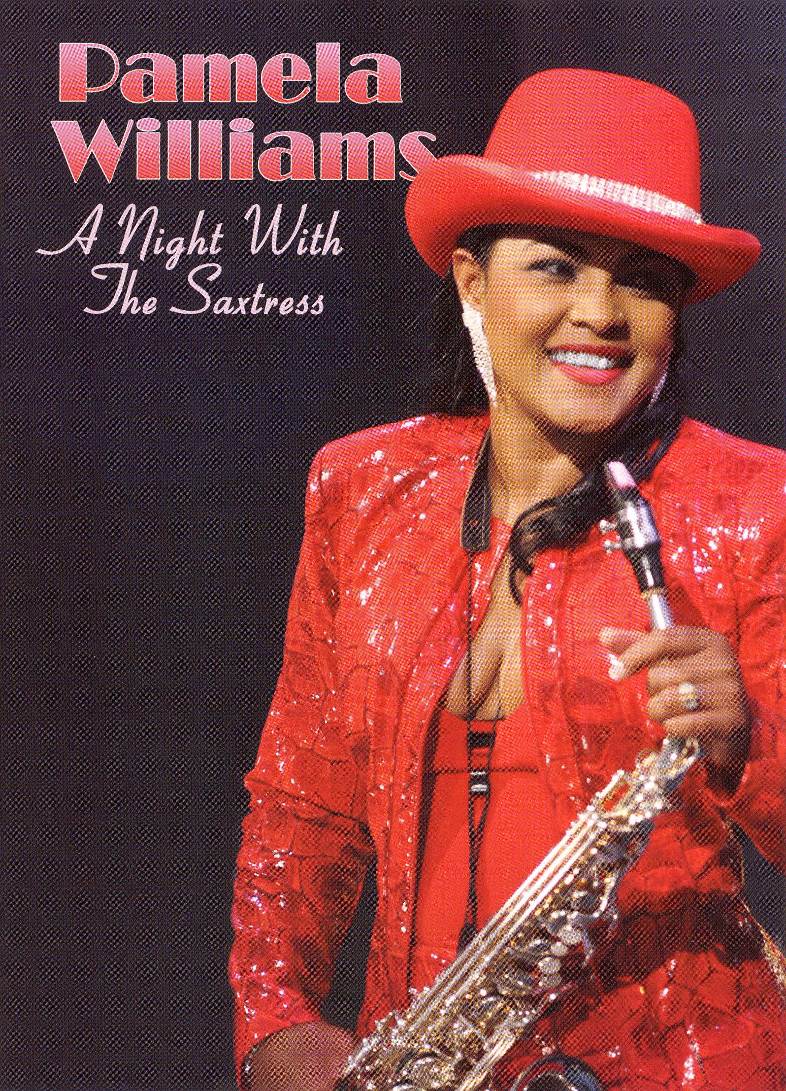 Pamela Williams: A Night with the Saxtress