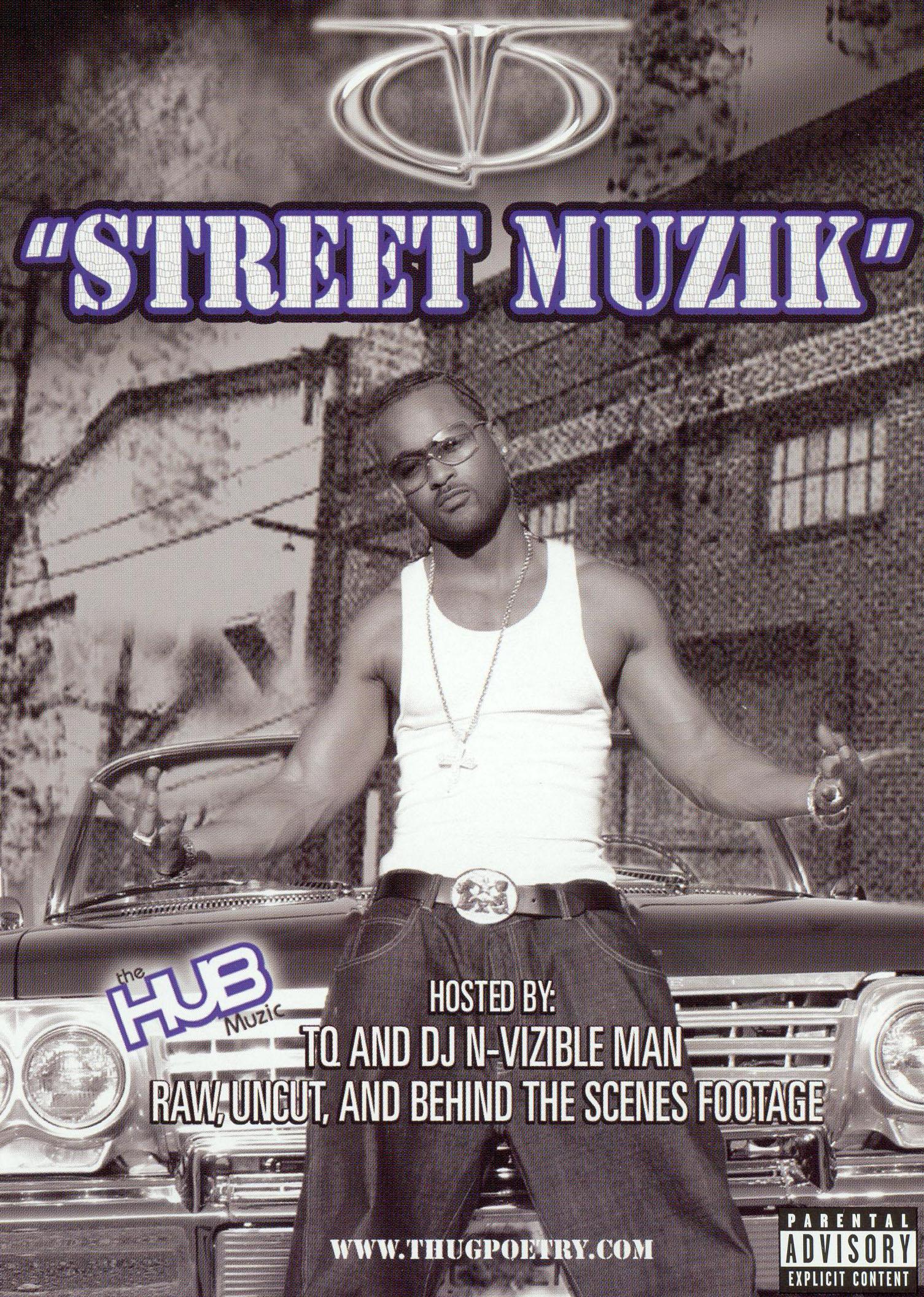 TQ: Street Muzik