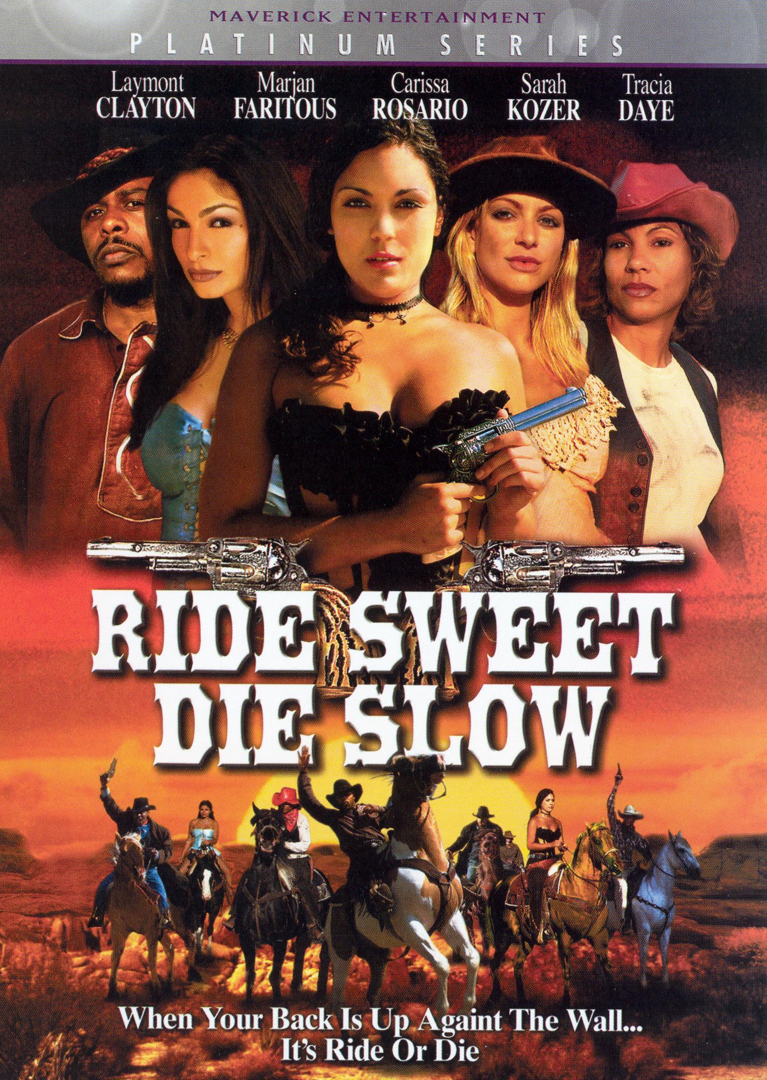 Ride Sweet Die Slow