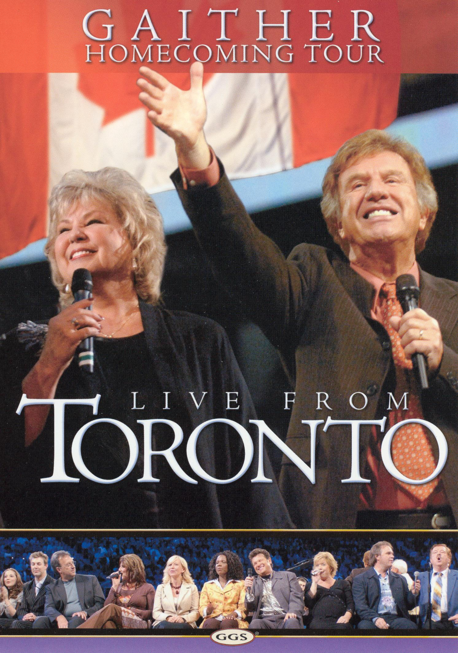 Bill and Gloria Gaither and Their Homecoming Friends: Live from Toronto