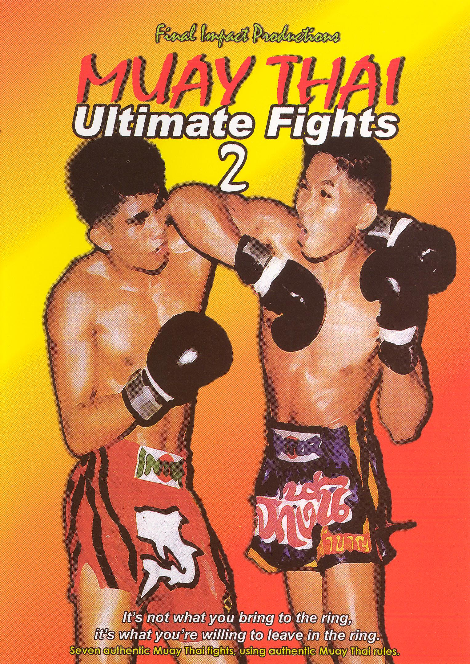 Muay Thai Ultimate Fights, Vol. 2
