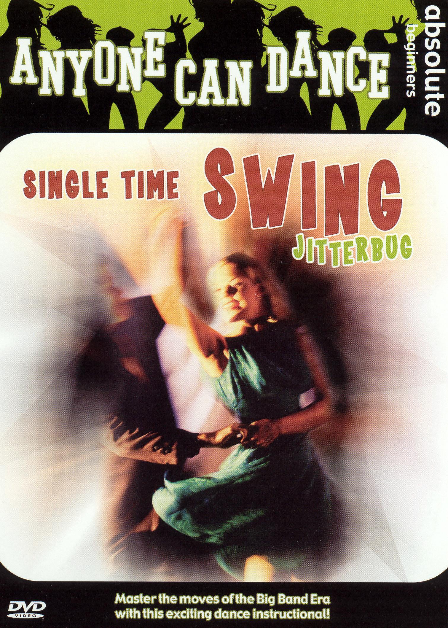 Anyone Can Dance: Single Time Swing Jitterbug