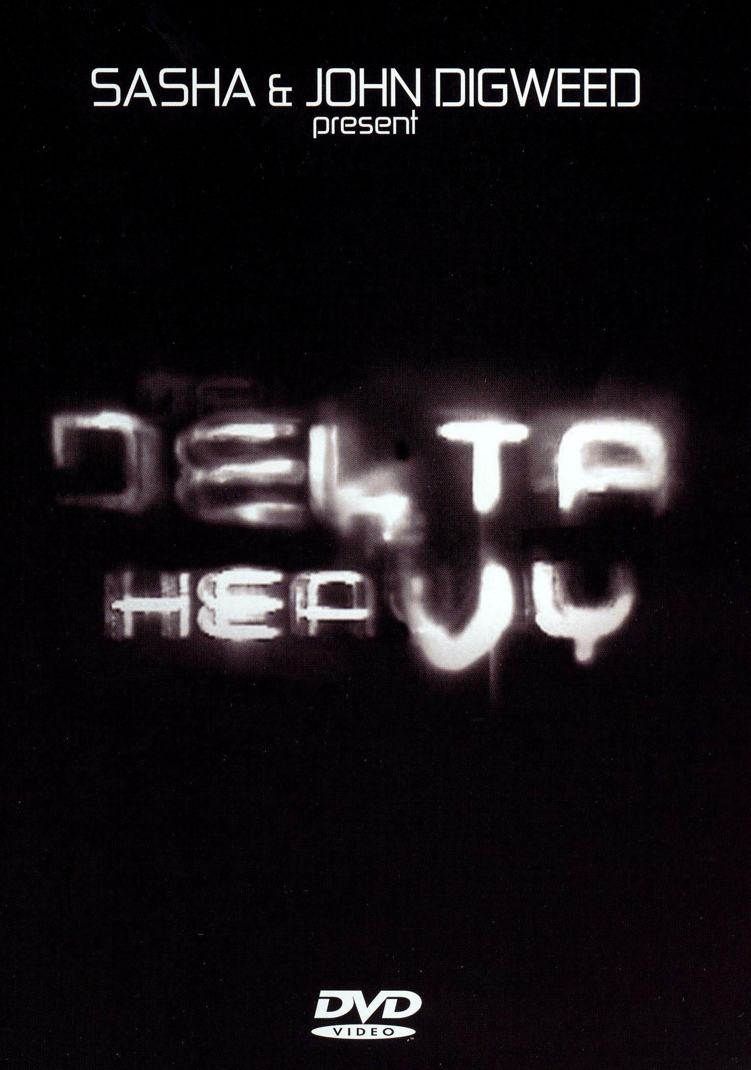 Sasha & Digweed: Delta Heavy
