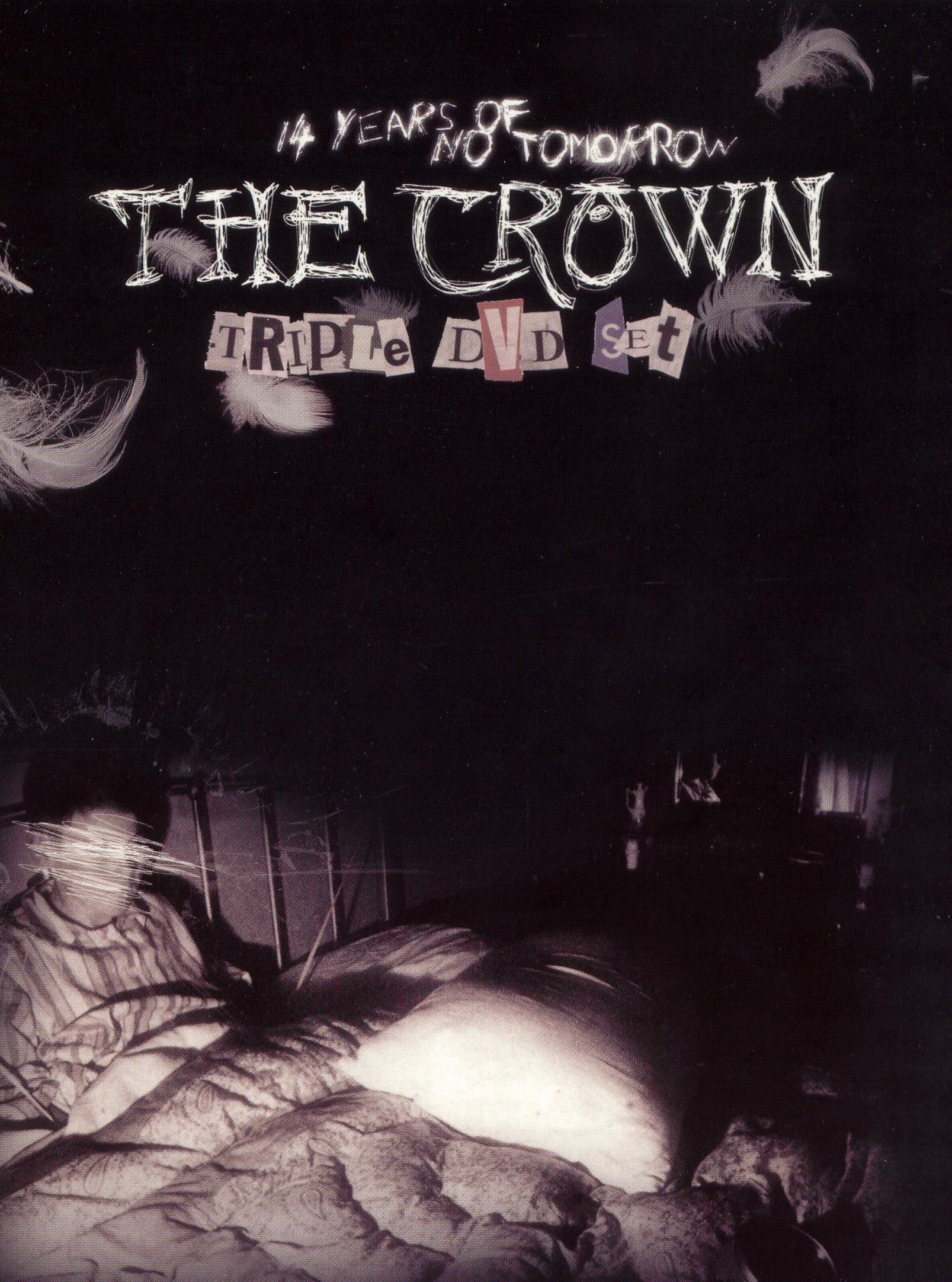 The Crown: 14 Years of No Tomorrow