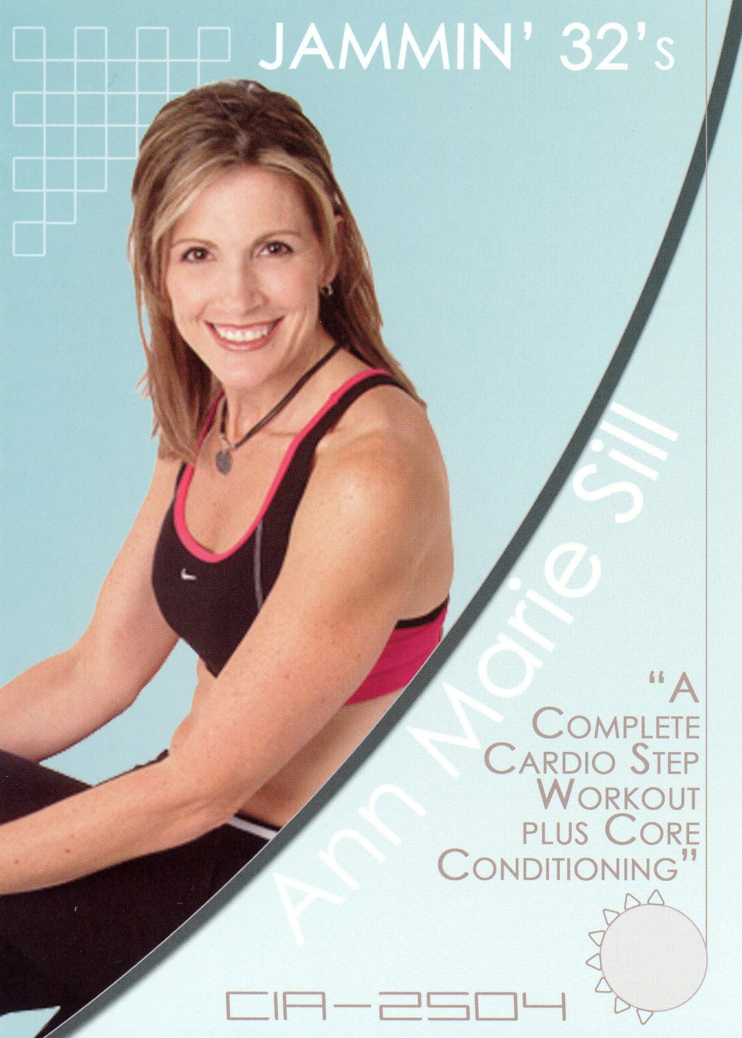 Ann Marie Sill: Jammin 32's - Complete Cardio Step