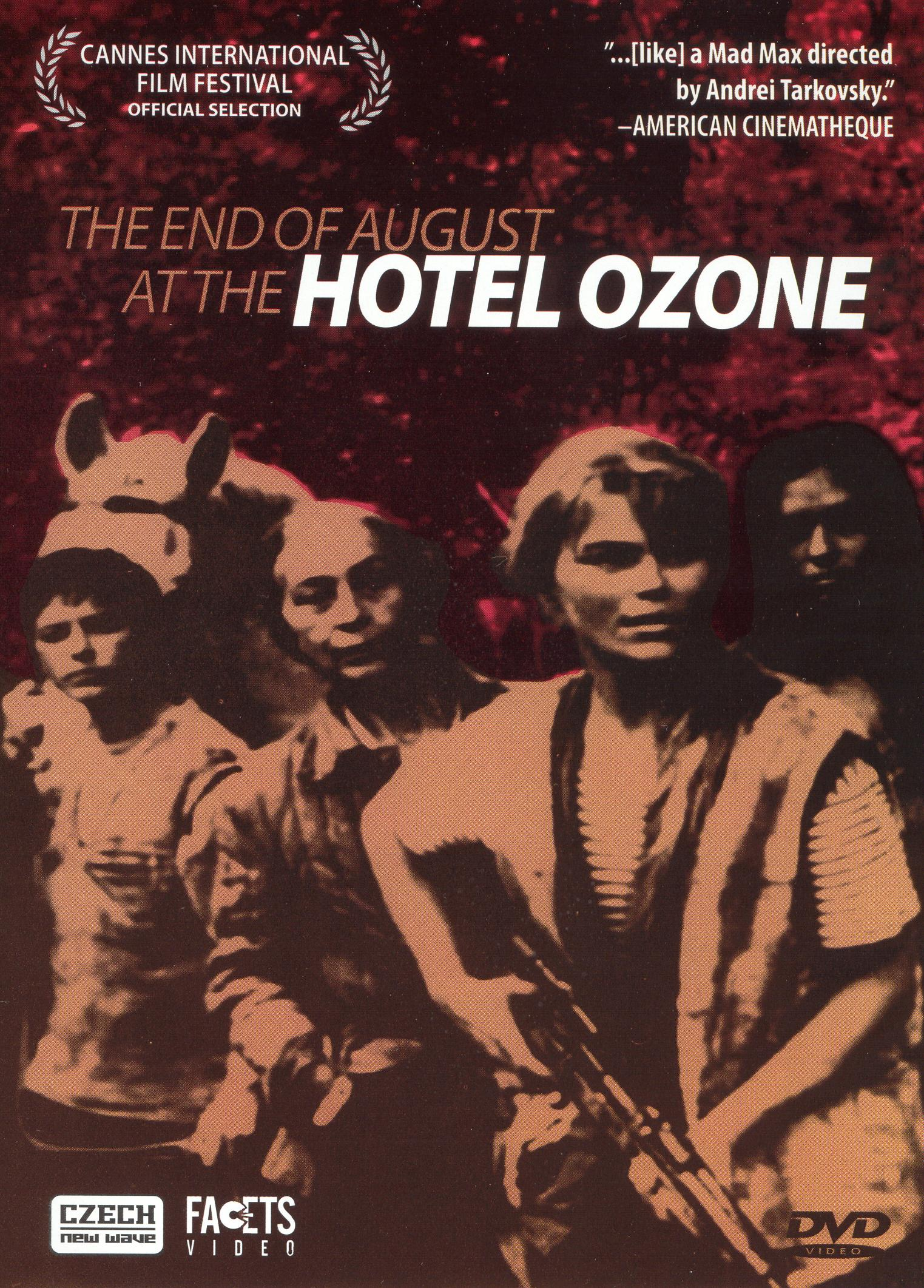 The End of August at the Hotel Ozone