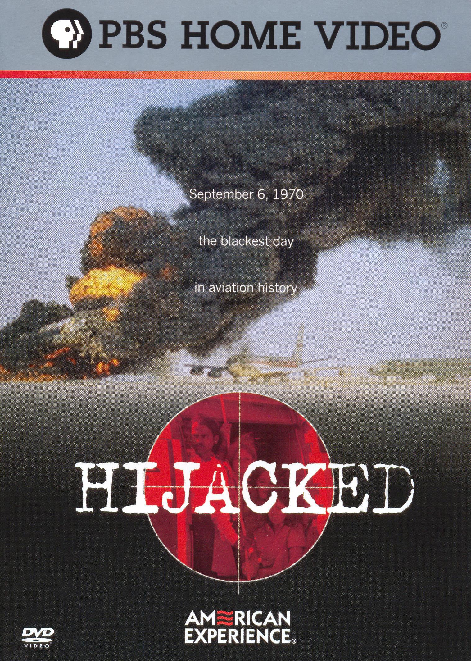 American Experience: Hijacked