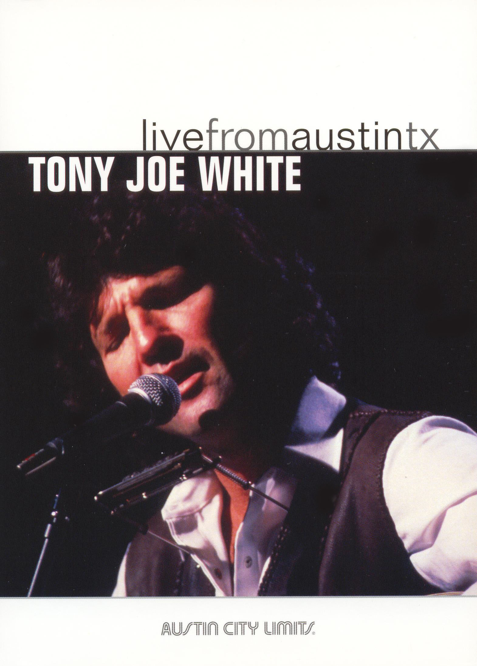 Live From Austin TX: Tony Joe White