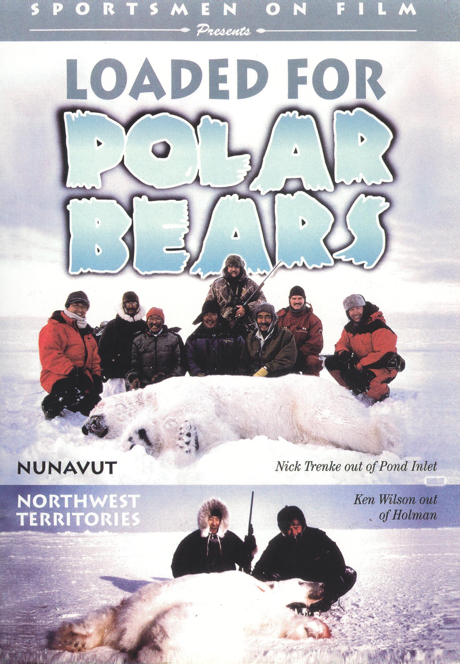 Loaded For Polar Bears